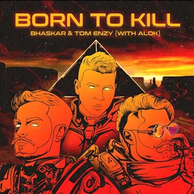 """Bhaskar se une a Alok e Tom Enzy na faixa """"Born To Kill"""""""