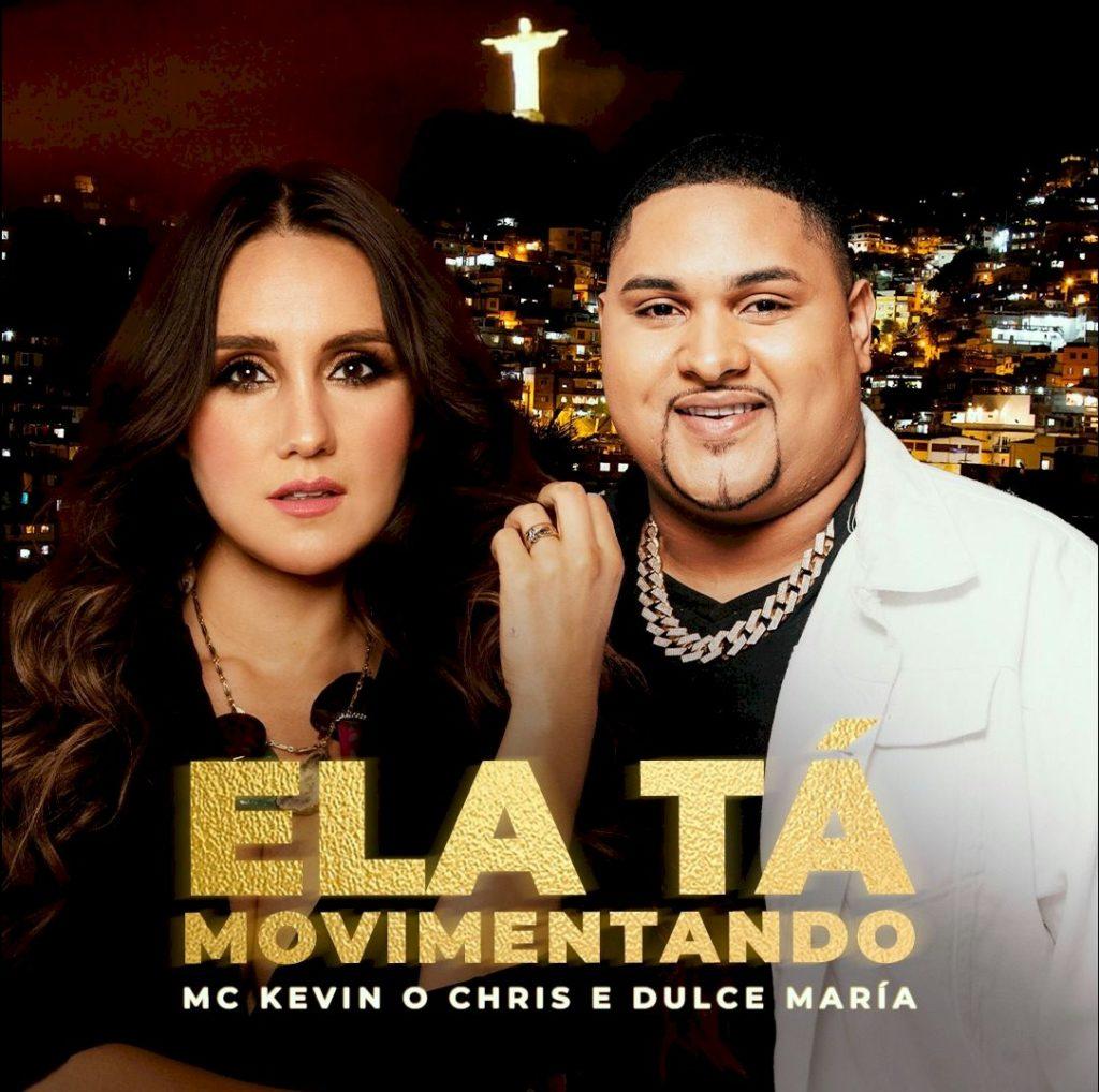 """Dulce Maria e Kevin O Chris lançam o funk de """"Ela Tá Movimentando"""""""