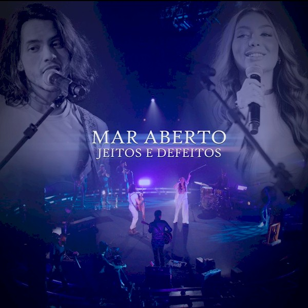 """MAR ABERTO inicia nova fase com """"Jeitos e Defeitos"""". Veja o making of"""