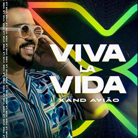 """Xand Avião disponibiliza o novo álbum """"Viva La Vida"""""""