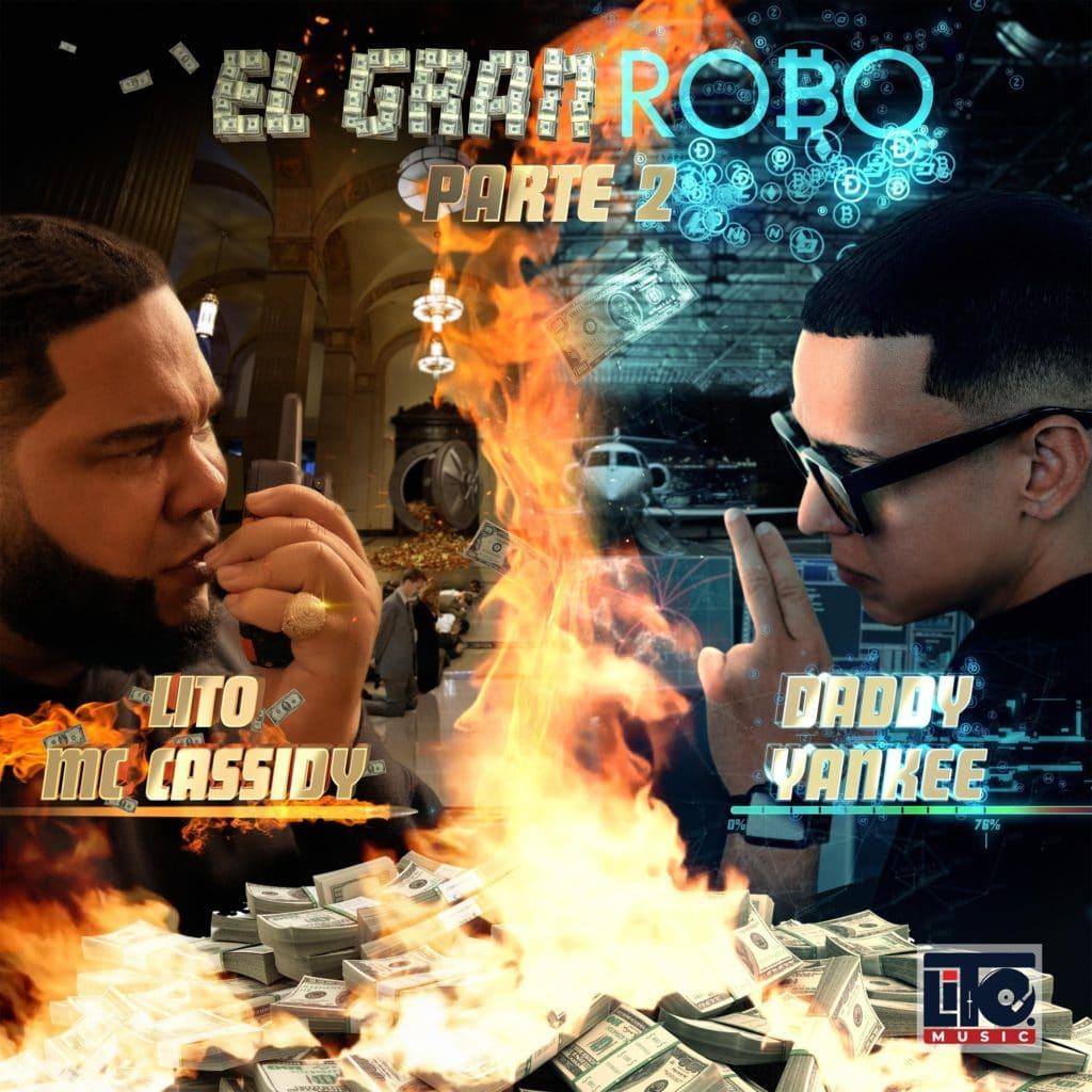 "Lito MC Cassidy conta com Daddy Yankee em ""El Gran Robo 2"""